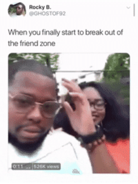 <p>Time for winter babies to be made (via /r/BlackPeopleTwitter)</p>: Rocky B.  @GHOSTOF92  When you finally start to break out of  the friend zone <p>Time for winter babies to be made (via /r/BlackPeopleTwitter)</p>