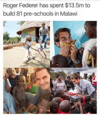 @tanksgoodnews is exactly what it sounds like, no negativity ever: Roger Federer has spent $13.5m to  build 81 pre-schools in Malawi @tanksgoodnews is exactly what it sounds like, no negativity ever