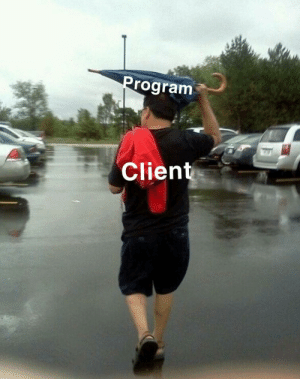 Client, Always, and Same: rogram  Client Always the same