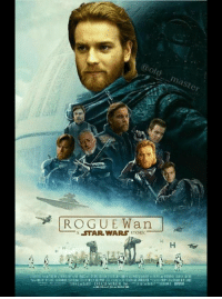 "Prequel to ""A New Ben"": ROGUEWan  STARWARS STORY  H  I  H  lliLwMat) DECEMBER 16 EaaamaEaz  H  H Prequel to ""A New Ben"""