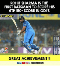 #RohitSharma #IndVWI: ROHIT SHARMA IS THE  FIRST BATSMAN TO SCORE HIS  6TH 150+ SCORE IN ODI'S  #IndVsWi  LAUGHING  GREAT ACHIEVEMENT! #RohitSharma #IndVWI