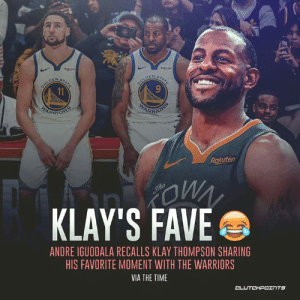 Klay Thompson, Andre Iguodala, and Fave: Rokuten  Rokuten  STATE  DOLDE  11  9TATE  BOLDEN  WARE  HARRIORS  RRIONS  Rakuten  The  KLAY'S FAVE  OW  ANDRE IGUODALA RECALLS KLAY THOMPSON SHARING  HIS FAVORITE MOMENT WITH THE WARRIORS  VIA THE TIME  CLUTCHPOINTS Klay gonna Klay. 😂 — @WarriorNationCP