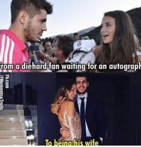 Morata and his wife!🔥 Follow @memesofootball: rom a diehard fan waiting for an autograph  B  To being his wife Morata and his wife!🔥 Follow @memesofootball