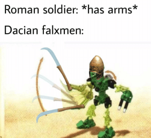 History, Dacian, and Roman: Roman soldier: *has arms*  Dacian falxmen: OC