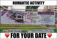 Club, Community, and Memes: ROMANTIC ACTIVITY  ers  1st January 2018 . Spe-10pm -  ROY e Botanical Gardcas MKT station concourse  Dinner e Ban Heng restaurast, Harbourfroat  $30 per person Bus will depart a53pm  itional $30 per ROV couple  Registration closes on 24 Dec 2017  截止日期2017年12月24日  有  请98多元种族服装来参to.  Keat Hong  Sunday, 10 Dec 2017 8.30am 4pm  Meeting Point: Keat Hong Community Club  FOR YOUR DATE Wanna do something special for your date? Then you guys should try this! ❤️💛💙💚💜 Tag a person who you would go with!