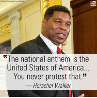 "America, Memes, and Nfl: Ron Sachs/picture-alliance/dpa/AP Images  EWS  ttThe national anthem is the  United States of America  You never protest that.""  Herschel Walker On @foxandfriends Monday, former @NFL running back Herschel Walker responded to the latest national anthem protests by NFL players."