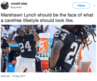 <p>Easy, Breezy, Beautiful, Beast Mode. (via /r/BlackPeopleTwitter)</p>: ronald isley  @yoyotrav  Follow  Marshawn Lynch should be the face of what  a carefree lifestyle should look like.  6:46 AM-18 Sep 2017 <p>Easy, Breezy, Beautiful, Beast Mode. (via /r/BlackPeopleTwitter)</p>