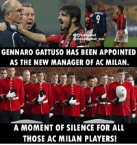 Memes, Ronaldo, and Silence: RONALDO  GOTrolifootball  TheTrollEootball_Insta  GENNARO GATTUSO HAS BEEN APPOINTED  AS THE NEW MANAGER OF AC MILAN.  A MOMENT OF SILENCE FOR ALL  THOSE AC MILAN PLAYERS! Oh boy 😂 https://t.co/1dXgrmaDMs