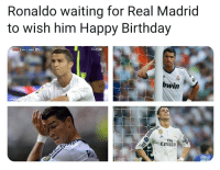 Birthday, Memes, and Real Madrid: Ronaldo waiting for Real Madrid  to wish him Happy Birthday  bwin  2O  Fly  Emirate Legend says that he is still waiting...😱✌😂 CR7 Selfish