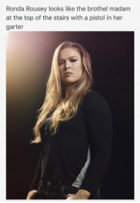 @LeBatardShow SportsSaloon: Ronda Rousey looks like the brothel madam  at the top of the stairs with a pistol in her  garter @LeBatardShow SportsSaloon