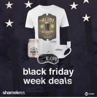 Time to fight dirty. Screw the crowds and shop the Shameless Store for huge savings all week. #SHOSave http://s.sho.com/2gdCxeQ: ROOM  of THE  shameless  FRANK S  R OFF  black friday  week deals  shameless  SHO STORE Time to fight dirty. Screw the crowds and shop the Shameless Store for huge savings all week. #SHOSave http://s.sho.com/2gdCxeQ