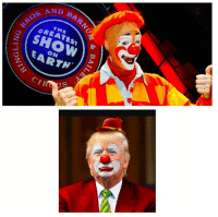 Memes, Clowns, and English: ROS. ΛN  AND E  D BAR  々 / GREATEST \  THE  SHOW  ON  CI  BAIL  s  RT  878 DN1  ONI,IDN  70N18 Sad news after 146 @ringlingbros is closing its doors 😰 But the good news is a new clown #trumpetta @realdonaldtrump has a circus that starts friday ! See the Brothers who share a brain and the women who struggles to put a coherent English sentence together 👌🏾 all under the #BigTopTrump