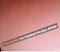 Rosa Parks, Her, and Resistance: Rosa Parkks has thanked the bus driver [1st December, 1955] Rare footage of Rosa Parks getting off the bus after her heroic act of resistance