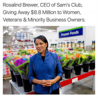 Frozen, Memes, and 🤖: Rosalind Brewer, CEO of Sam's Club,  Giving Away $8.8 Million to Women,  Veterans & Minority Business Owners  Frozen Foods