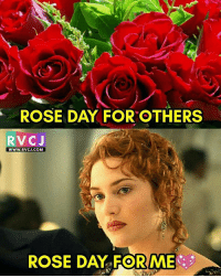 Ladko ke liye Rose ka hai..😂😂 iykwim rvcjinsta: ROSE DAY FOR OTHERS  RVC J  WWW. RVCJ.COM  ROSE DAY FOR ME Ladko ke liye Rose ka hai..😂😂 iykwim rvcjinsta