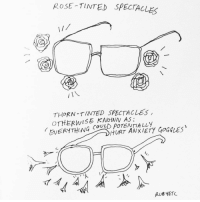 Memes, 🤖, and Roses: ROSE TINTED SPECTACLES  THORN TINTED SPECTACLES  OTHERWISE KNOWN AS:  VERYTHING COULD RUB YETO. Love to idiom