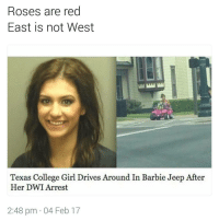 What sorority is she from? | For more @aranjevi: Roses are red  East is not West  Texas College Girl Drives Around In Barbie Jeep After  Her DWI Arrest  2:48 pm 04 Feb 17 What sorority is she from? | For more @aranjevi