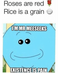 Tag your friends! 😂🎉 Follow @rickmortymemes for more! 👌 - - - - rickandmorty rick and morty ricksanchez mortysmith c4c like4like commentforcomment l4l summer memelife tbh humor cartoon dank tvshow lol funny haha comedy love meme memes dank real yes no adultswim like follow: Roses are red  Rice is a grain  TIM MR MEESEEKS  EXISTENCE SPAIN Tag your friends! 😂🎉 Follow @rickmortymemes for more! 👌 - - - - rickandmorty rick and morty ricksanchez mortysmith c4c like4like commentforcomment l4l summer memelife tbh humor cartoon dank tvshow lol funny haha comedy love meme memes dank real yes no adultswim like follow