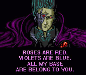 Happy valentines, my internets..http://omg-humor.tumblr.com: ROSES ARE RED.  VIOLETS ARE BLUE.  ALL MY BASE  ARE BELONG TO YOU. Happy valentines, my internets..http://omg-humor.tumblr.com