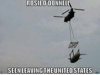 Bye Rosie you whale you...: ROSIE ODONNELL  SEEN LEAVING THE UNITED STATES Bye Rosie you whale you...