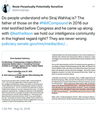 """America, Books, and Community: Rosie Perpetually Potentially Sensitive  @almostjingo  Do people understand who Siraj Wahhaj is? The  father of those on the #NMCompound in 2016 our  intel testified before Congress and he came up along  with @keithellison we hold our intelligence community  in the highest regard right? They are never wrong  judiciary.senate.gov/imo/media/doc,/  -Ordered books from the Saudi embassy on the virtue of jihad and m  Worked with a Muslim law enforcement officer to influence a majo  investigation by accessing a classified federal police database and tip  Chris Gaubatz Testimony  20  ful Blindness: Consequences of Agency Efforts to  emphasize Radical Islam in Combating Terrorism  mmittee on Oversight, Agency Action, Federal Rights  The current administration and the US national security apparatus c  use leaders of Muslim Brotherhood groups like ISNA, the Muslim Pul  Council (MPAC), CAIR, and others to provide direct input into Americ  policy and domestic counter-terrorism strategies. One of the results  dangerous situation is to order the removal of terms like, """"jihad"""", an  from our counter terrorism lexicon  and Federal Courts  Report submitted June 27, 2016  For  8, 2016 hearing at Dirksen Senate Office Building 226  2:30 pm EST  I attended a convention in Columbus, Ohio, in 2008, organized by M  Brotherhood group, ISNA, and both the Department of Homeland S  the Department of Justice Federal Bureau of Prisons had set up outri  recruiting booths. Both Congressman Keith Ellison, MN,and Andre C  ional security consultant with a company called, """"Understanding the  r UTT. UTT is the only organization in America which trains law  ent, intelligence professionals, military, and leaders on the threat from  I Islamic Movement, the doctrine of jihadi groups, and how to identify  e, and dismantle them. At UTT, we hold the firm belief that in order to  Global Islamic Movement, we must understand the enemy. US military  ng doctrine, specifically the, """"I"""