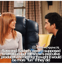 Memes, Break, and Break Up: Ross and Rachel's weren't supposed  to break up but the Shows executive  producerand diręctorthought itwould  be more ↳ Follow @friendshqfeed (me) for more! ✨