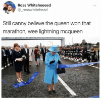 Instagram, Meme, and Wee: Ross Whiteheeeed  @_rosswhitehead  Still canny believe the queen won that  marathon, wee lightning mcqueen @pubity was voted 'best meme account on Instagram' 😂