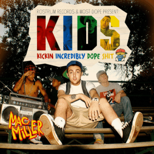 "9 years ago today, the late #MacMiller released 'K.I.D.S' featuring the tracks ""Kool Aid & Frozen Pizza"", ""Senior Skip Day"", and ""Nikes On My Feet"". Comment your favorite song off this mixtape below! 👇🔥🎶 #RIPMacMiller #HipHopHistory https://t.co/XiKMr2a7Ns: ROSTRUM RECORDS & MOST DOPE PRESENT:  KICKIN INCREDIBLY DOPE SHIT  LoosE  LIPS  MAC  MACLER 9 years ago today, the late #MacMiller released 'K.I.D.S' featuring the tracks ""Kool Aid & Frozen Pizza"", ""Senior Skip Day"", and ""Nikes On My Feet"". Comment your favorite song off this mixtape below! 👇🔥🎶 #RIPMacMiller #HipHopHistory https://t.co/XiKMr2a7Ns"