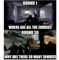 Comment your favorite gun-weapon for zombies with your eyes closed! Most fail 0.0❗️✅🎮! Mine is AN94 ! • • • • • • IGNORE: codbo3 cod infinitewarfare bo3 callofduty gaming xboxone ps4 playstation rocketleague scufgaming xboxone xbox xbox360 gaming funny gamer games ps4 playstation videogames gta likethis dun like4like follow likethispic gtav bf1 battlefield gtastunts: ROUND 1  2650  WHERE ARE ALL THE ZOMBIES  ROUND 30  A@ alazys  WHYARETHERE SO MANY ZOMBIES Comment your favorite gun-weapon for zombies with your eyes closed! Most fail 0.0❗️✅🎮! Mine is AN94 ! • • • • • • IGNORE: codbo3 cod infinitewarfare bo3 callofduty gaming xboxone ps4 playstation rocketleague scufgaming xboxone xbox xbox360 gaming funny gamer games ps4 playstation videogames gta likethis dun like4like follow likethispic gtav bf1 battlefield gtastunts