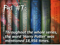 """Gryffindor, Harry Potter, and Memes: ROVVI INC  ROWLING  ethediary of potter  act #7:  Throughout the whole series,  the word """"Harry Potter was  mentioned 18,956 times.  CHOI ASII  DRES3 Sorry I made a mistake, it's words, not word. 😅 Comment '😍' if you knew this and '😮' if you didn't! harrypotter thechosenone theboywholived gryffindor harrypotterbooks harrypotterfan harrypotterfact harrypotterfacts • Potterheads⚡count: 19,327"""