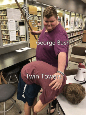 Never, George Bush, and Bush: row  George Bush  Twin lowers Never forget (i.redd.it)