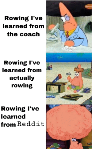 Spot the mobile user: Rowing I've  learned from  the coach  Rowing I've  learned from  actually  rowing  Rowing I've  learned  from Reddit Spot the mobile user