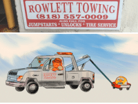 Saw, Tumblr, and Blog: ROWLETT TOWING  (818) 557-0009  ALSO CALL FOR  JUMPSTARTS UNLOCKSTIRE SERVICE   RowLETT everydaylouie: doodle based on a sign i saw in burbank