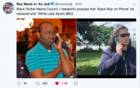 <p>Bringing a motion to the committee (via /r/BlackPeopleTwitter)</p>: Roy Wood Jr- Ex Jedi @roywoodjr 47m  Black Twitter Meme Council, I respectful propose that 'Black Man on Phone' be  replaced with White Lady Spoils BBQ.  チ <p>Bringing a motion to the committee (via /r/BlackPeopleTwitter)</p>