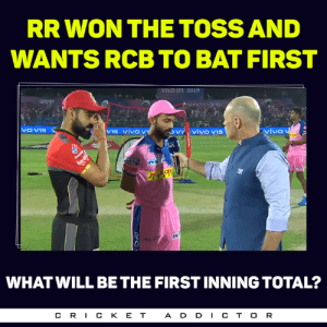 Memes, 🤖, and Ipl: RR WON THE TOSS AND  WANTS RCB TO BAT FIRST  VIVO IPL 2019  VOV15  viv v15  vivo  IN  WHATWILL BE THE FIRST INNING TOTAL?  CR丨CKET  ADD丨CTOR RR won the toss!