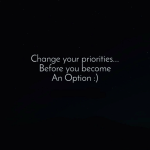 RT @BitterTrueWords: Change your priorities.. https://t.co/juRbUQINp0: RT @BitterTrueWords: Change your priorities.. https://t.co/juRbUQINp0