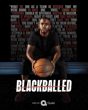 RT @CP3: This too was bigger than basketball. Our side of the story - next Monday on @Quibi. #Blackballed https://t.co/JHZaWICf8j: RT @CP3: This too was bigger than basketball. Our side of the story - next Monday on @Quibi. #Blackballed https://t.co/JHZaWICf8j