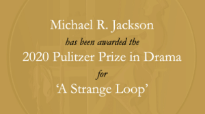 RT @PulitzerPrizes: Congratulations to Michael R. Jackson [@TheLivingMJ] and @phnyc. #Pulitzer https://t.co/pbviIC9nyb: RT @PulitzerPrizes: Congratulations to Michael R. Jackson [@TheLivingMJ] and @phnyc. #Pulitzer https://t.co/pbviIC9nyb