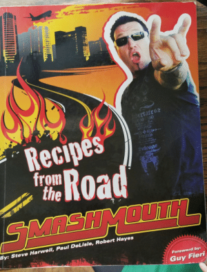 Guy Fieri, Irl, and Me IRL: rtateG2  Recines  from  By: Steve Harwel, Paul DeLisle, Robert Hayes  Foreword by:  Guy Fieri me irl