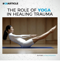 The Role Of Yoga In Healing Trauma >> Rticle The Role Of Yoga In Healing Trauma Author Alexa Erickson Bad