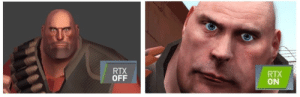 Damn, these new graphics cards even make Team Fortress 2 look hyper-realistic!: RTX  OFF  RTX  ON Damn, these new graphics cards even make Team Fortress 2 look hyper-realistic!