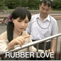 Life, Love, and Memes: RUBBER LOVE 30 JUN: How some Japanese men find true love with a life-size doll… For more on the quirkier side of Japanese libidos: bbc.in-silicone Japan Doll Love Silicone Relationships BBCShorts BBCNews @BBCNews