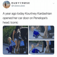 Head, Kourtney Kardashian, and Kardashian: @rubexcubex  A year ago today Kourtney Kardashian  opened her car door on Penelope's  head. lconic  kitson  kilson Folks it's a holiday