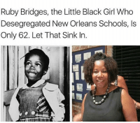 Lit, Memes, and Music: Ruby Bridges, the Little Black Girl Who  Desegregated New Orleans Schools, Is  Only 62. Let That Sink In. 💯.... www.urpat.net ✊🏿 trouble 🖤 rap songwriter undergroundrap hiphop lit kemet true issa thuglife pha music producer princehall hiphopmusic lit knowledge 💯 👑 dfw fortworth music travel theblackland egypt Pat ftworth knowledgeofself