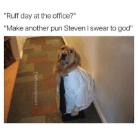 "Memes, Poop, and Puns: ""ruff day at the office?""  ""Make another pun Steven I swear to god""  ?e  eS  in  fu  op  er  he  th  tt  ao  TheFunnyIntrovert  yn  aa  de  ua  RM I'll poop on your desk bitch (@thefunnyintrovert)"