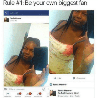 😂 🔑: Rule #1: Be your own biggest fan  a Search  2 hrs. AL  Like  comment  Tonia Mercer  Write a comment...  Tonia Mercer  So fucking sexy bitch  15  2 hours ago Like Reply  News Foed  Requests 😂 🔑