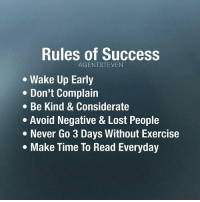 Memes, Being Kind, and 🤖: Rules of Success  AGENT STEVEN  Wake Up Early  Don't Complain  Be Kind & Considerate  Avoid Negative & Lost People  Never Go 3 Days Without Exercise  Make Time To Read Everyday Tag someone who needs these rules 😉 Follow @claxury 💎