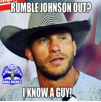 Meme, Memes, and Mma: RUMBLE JOHNSON OUT  MMA MEMES  KNOWAGUY!