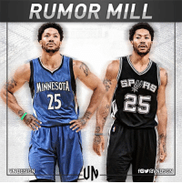"""Derrick Rose, Memes, and San Antonio Spurs: RUMOR MILL  MINNESOTA  25  fOYraVNDSGN Per ESPN's Ian Begley, the Minnesota Timberwolves see Derrick Rose """"as a potential free-agent target"""" when the market opens in July. Begley also reported the San Antonio Spurs """"may have interest in Rose depending on how the free-agent market for point guards develops."""" VNdesign"""