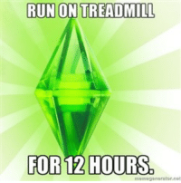 """Funny, Run, and Tumblr: RUN ON TREADMILL  FOR 12 HOURS <p><a href=""""http://simsmemes.tumblr.com/"""">Follow</a> for more funny simsmemes!</p>"""